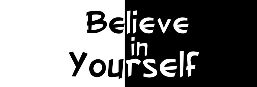 believe in yourself - I Believe In You PNG