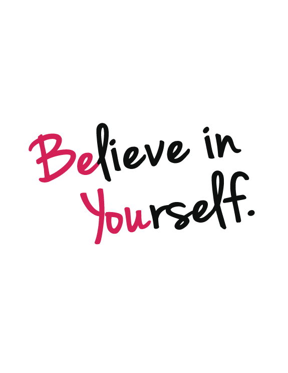16 Dec Do you believe in you?