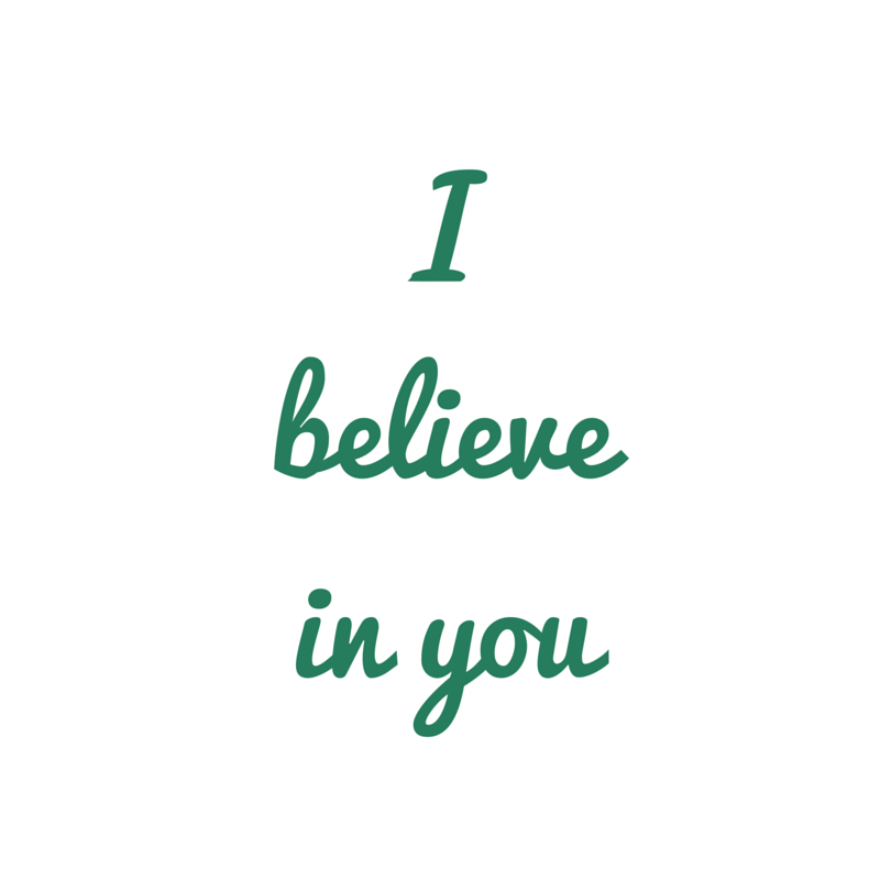 I believe in you - I Believe In You PNG