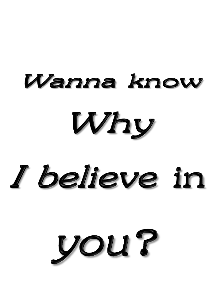 Why I Believe in You Greeting Card - I Believe In You PNG