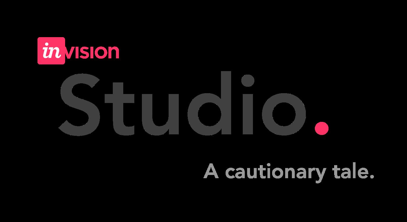 Invision Studio: A Cautionary