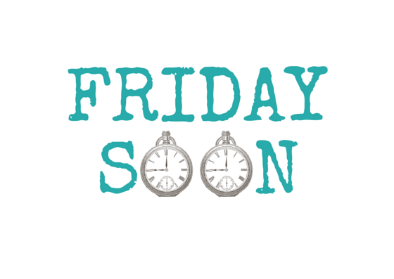 Friday Soon by Smile-its-Frid