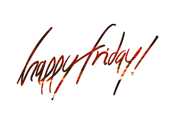 PNG Happy Friday-PlusPNG pluspng.com-600 - Its Friday PNG