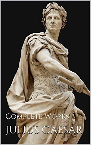 Julius Caesar: Complete Works by [Caesar, Gaius Julius, Hirtius, Aulus] - Julius Caesar PNG HD