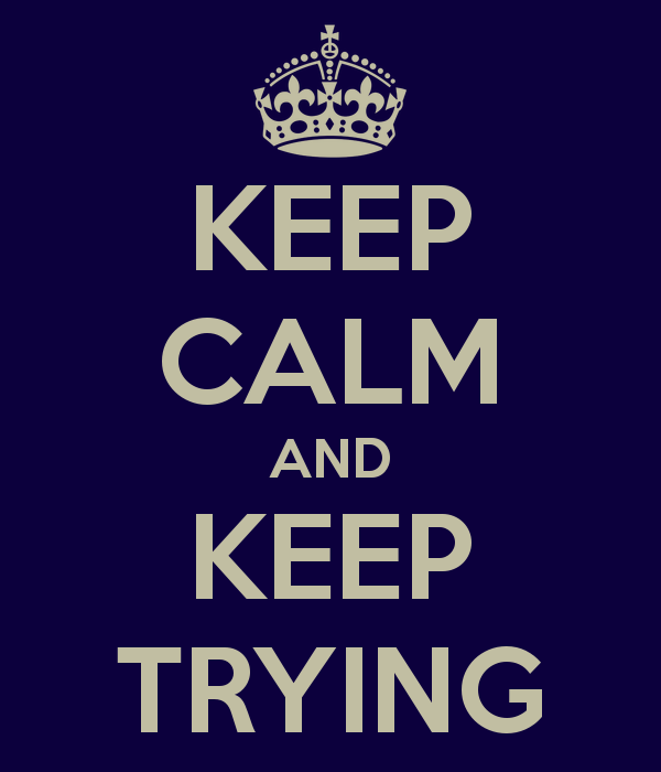 _images/keeptrying.png - Keep Trying PNG