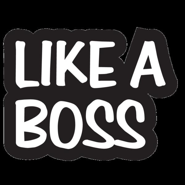 Like a Boss PNG - 23116