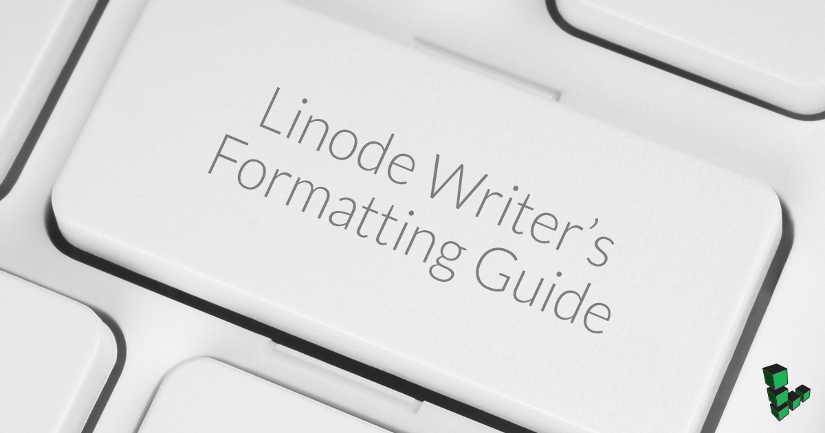 Linode Writeru0027s Formattin