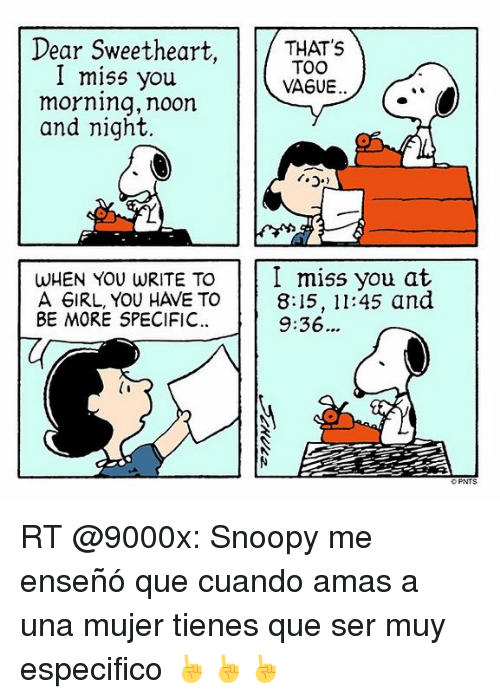 Snoopy, Espanol, and International: Dear Sweetheart, THATu0027S I miss you TOO  VAGUE - Morning Noon And Night PNG