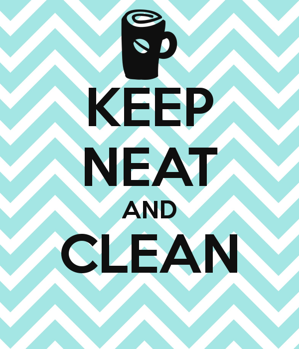 KEEP NEAT AND CLEAN - Neat And Clean PNG