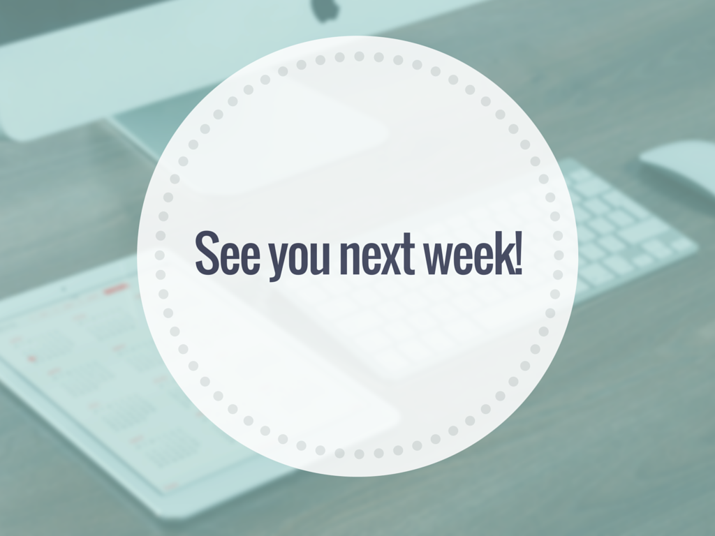 See you next week! - Next Week PNG