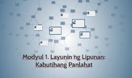 Copy of Modyul 1. Layunin ng Lipunan: Kabutihang Panlahat - Pakikipagkapwa PNG