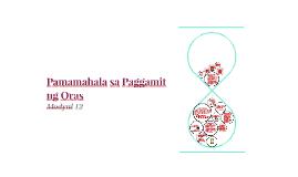 Copy of Pamamahala sa Paggamit ng Oras - Pakikipagkapwa PNG