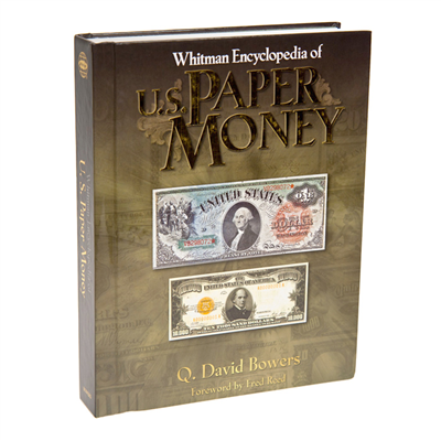Whitman Encyclopedia of U.S. Paper Money - PNG Encyclopedia