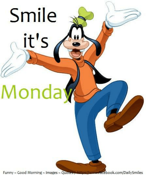 Funny, Memes, and Good Morning: Smile itu0027s Monda Funny Good Morning mages  Quot ebook pluspng.com/DailySmiles - PNG Good Morning Funny
