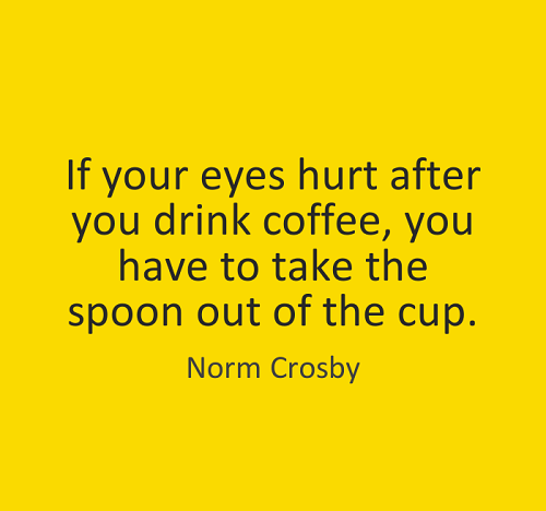 Take the Spoon Out Funny Good Morning Quotes - PNG Good Morning Funny