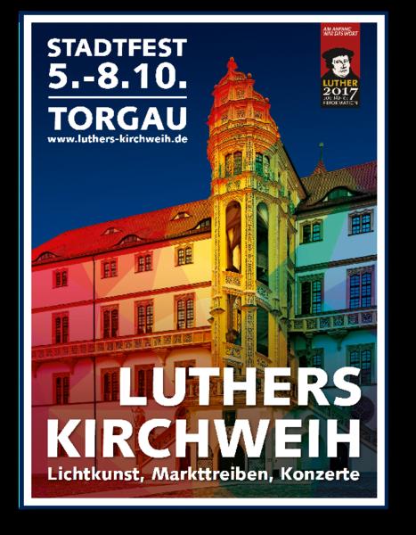 Großes Stadtfest zu Ehren der ersten protestantischen Kirche der Welt, die  sich im Schloss Hartenfels befindet und dort 1544 von Luther selbst  eingeweiht PlusPng.com  - PNG Kirchweih