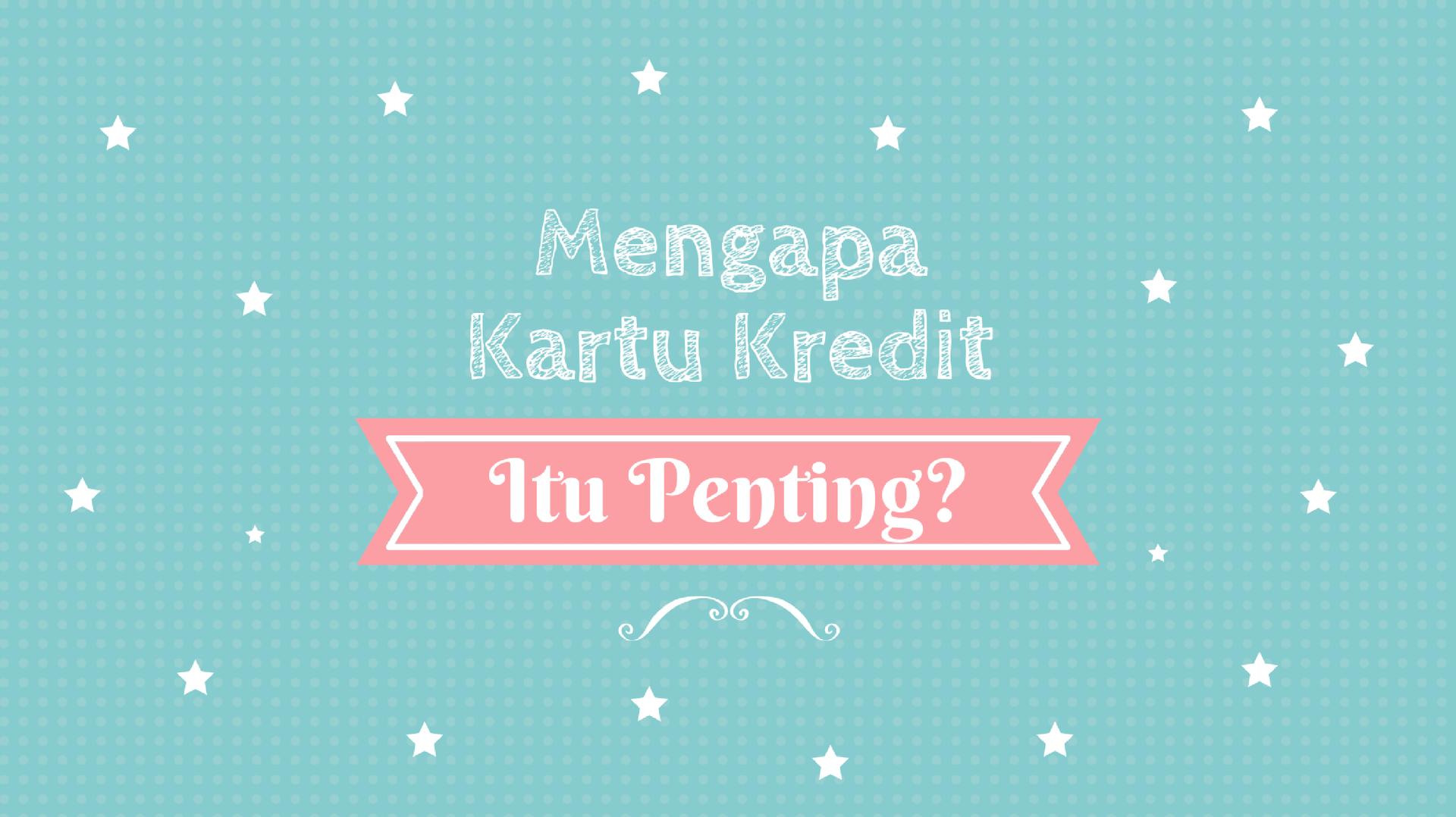 Mengapa Kartu Kredit Itu Penting-.png - PNG Kredit