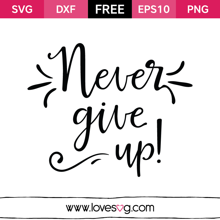 PNG Never Give Up - 78519