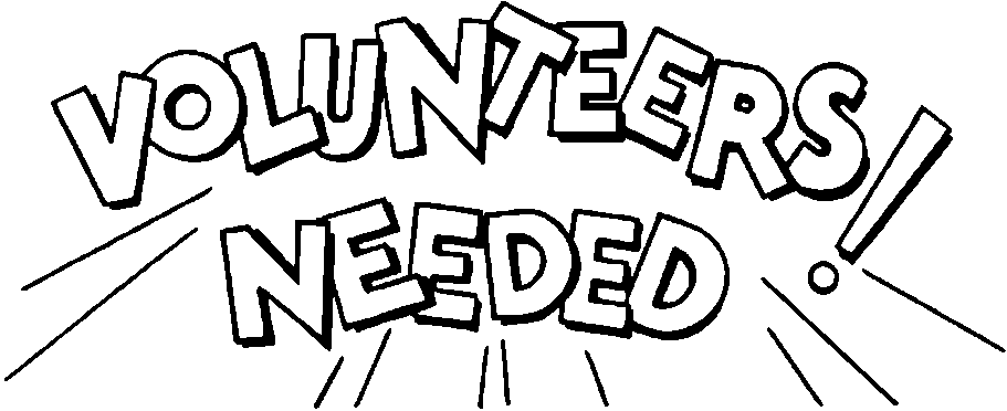 could-use-your-help-we-are-in-need-of-volunteers -for-the-following-OfgeoS-clipart - PNG Volunteers Needed