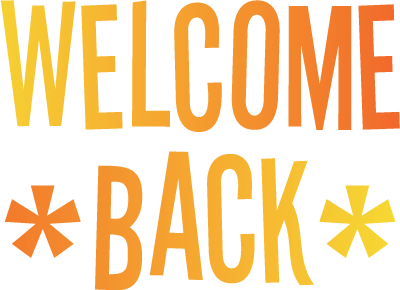 PNG Welcome Back-PlusPNG.com-400 - PNG Welcome Back