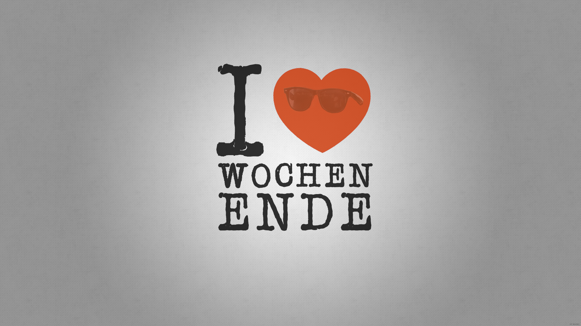 . PlusPng.com I love Wochenende (Weekend) Wallpaper by LeMaino - PNG Wochenende