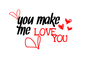 PNG You Make Me Love You by AmazingObsession PlusPng.com  - PNG You