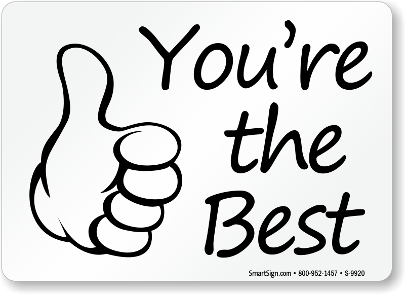 You Are The Best Sign - PNG Youre The Best