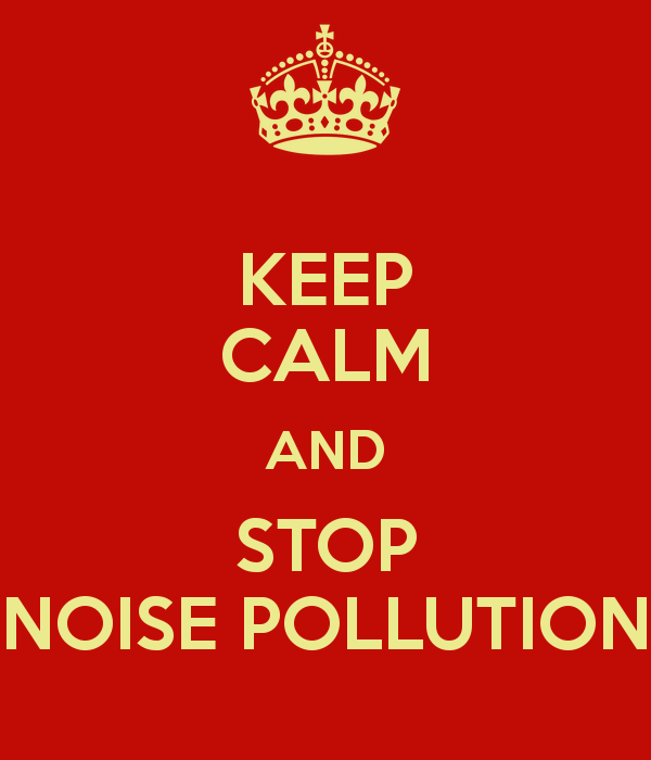 . PlusPng.com Keep Calm and Stop Noise Pollution PlusPng.com  - Poster On Noise Pollution PNG