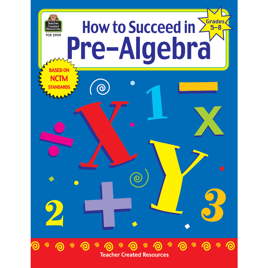 TCR2959 How to Succeed in Pre-Algebra, Grades 5-8 Image - Pre Algebra PNG