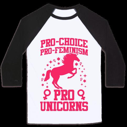 Pro-Choice Pro-Feminism Pro-Unicorns baseball shirt - Pro Choice PNG