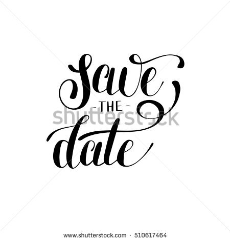 save the date black and white hand lettering inscription typography poster conceptual handwritten phrase