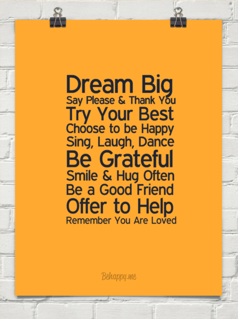 Dream big say please u0026 thank you try your best choose to be happy sing, - Say Please And Thank You PNG