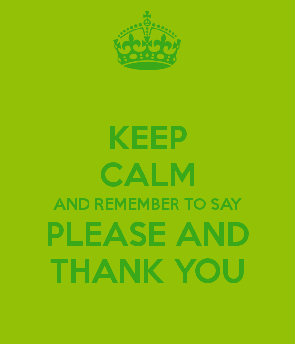 keep-calm-and-remember-to-say-please-and- · thank-you-steps1 - Say Please And Thank You PNG
