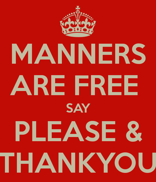 . PlusPng.com manners-are-free-say-please-thankyou - Say Please And Thank You PNG