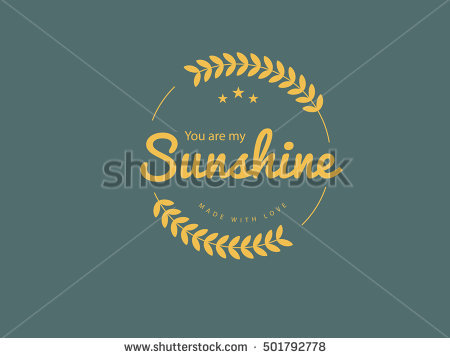 you are my sunshine quote - Spotless Vector PNG