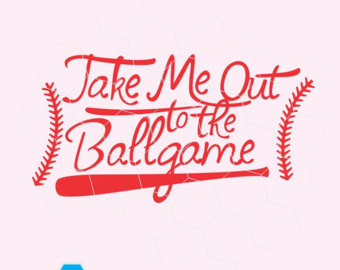 Take Me Out To The Ballgame In Svg, Dxf, Png, Eps Format. - Take Me Out To The Ballgame PNG