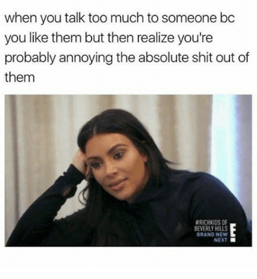 Shit, Too Much, and Annoying: when you talk too much to someone bc - Talk Too Much PNG