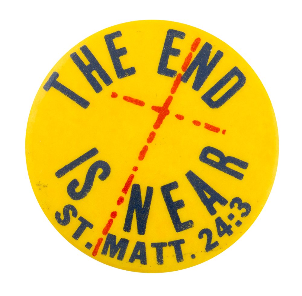The End is Near Cause Button Museum - The End Is Near PNG