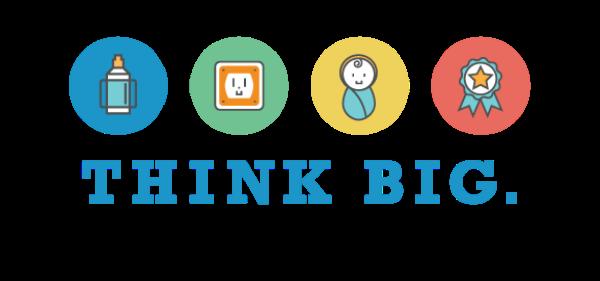 THINK BIG. Start Small. - Think Big PNG