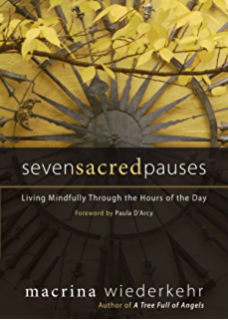 Seven Sacred Pauses: Living Mindfully Through the Hours of the Day - Tree Full Of Angels PNG
