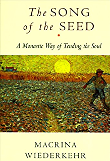 The Song of the Seed: The Monastic Way of Tending the Soul - Tree Full Of Angels PNG