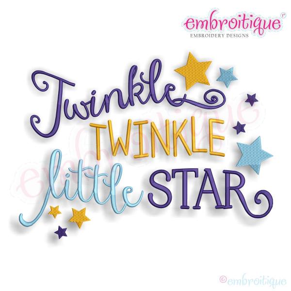 Twinkle Twinkle Little Star - Baby Nursery - Machine Embroidery Design - Twinkle Twinkle Little Star PNG