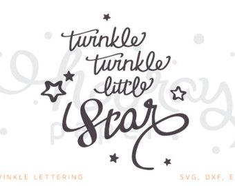 twinkle twinkle little star lettering svg u0026 dxf cutting clipart - Twinkle Twinkle Little Star PNG