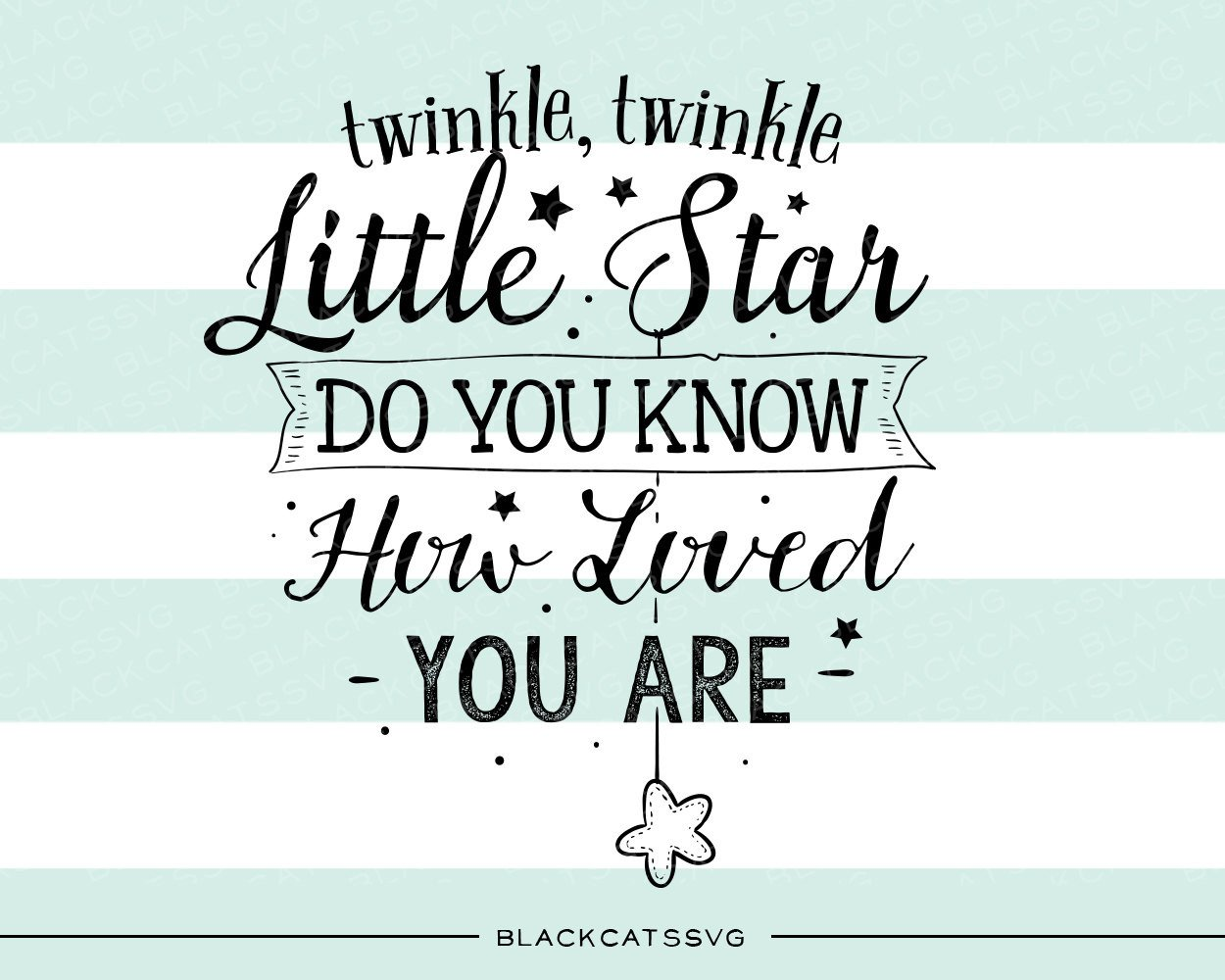 Twinkle twinkle little star SVG file Cutting File Clipart in Svg, Eps, Dxf,  PlusPng.com  - Twinkle Twinkle Little Star PNG