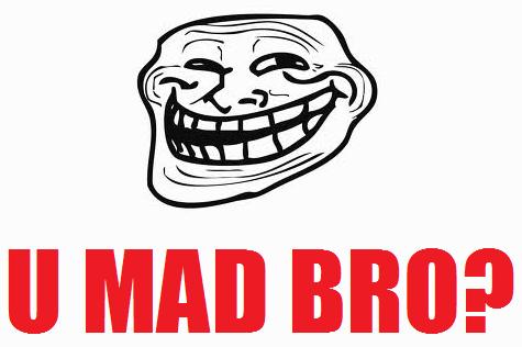 U Mad Bro? by TROLLFACEUMADBROPLZ PlusPng.com  - U Mad Bro PNG