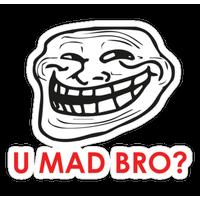 U Mad Bro Png PNG Image - U Mad Bro PNG