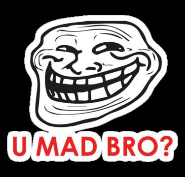 U Mad Bro PNG