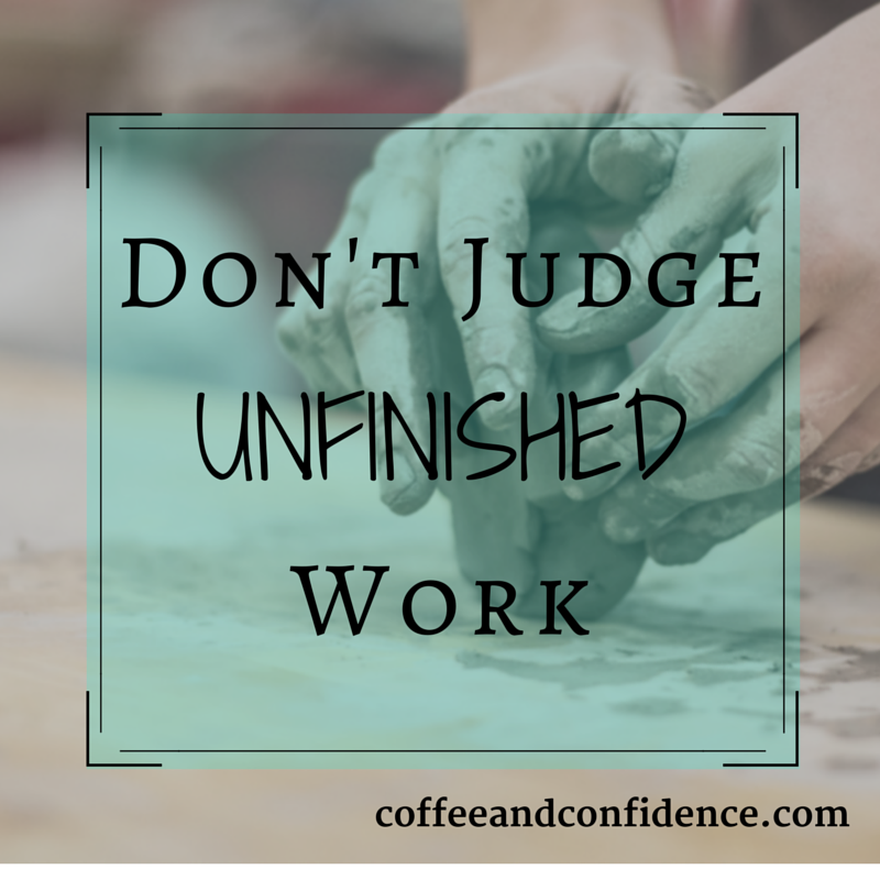 Donu0027t Judge Unfinished Work - Unfinished Work PNG