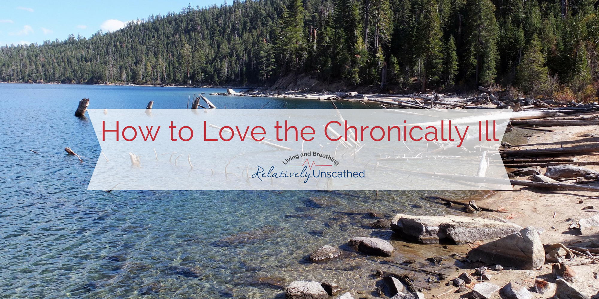 How to Love a Person with a Chronic Illness - Unscathed PNG