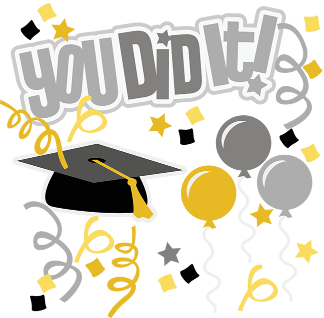 You Did It! SVG graduation svg file graduation clipart cute clip art  graduation scrapbook svg - You Did It PNG
